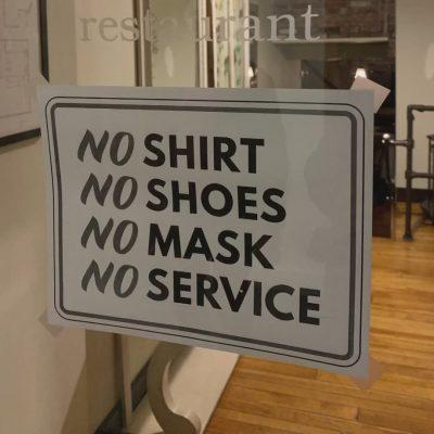 No Mask – No service requirement
